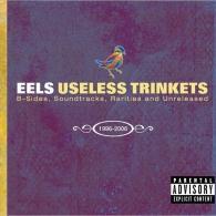 Eels (ЕЕЛС): Useless Rarieties And Unreleased 1996-2006