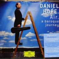 Daniel Hope (Дэниэл Хоуп): Air - A Baroque Journey