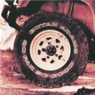 Bryan Adams (Брайан Адамс): So Far So Good - Best Of