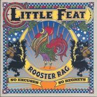 Little Feat (Литл Феат): Rooster Rag