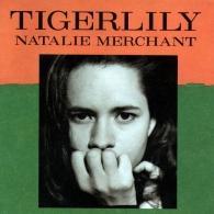 Natalie Merchant (Натали Мерчант): Tigerlily