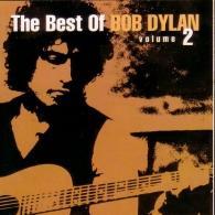 Bob Dylan (Боб Дилан): The Best Of Bob Dylan, Vol. 2