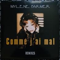 Mylene Farmer (Милен Фармер): Comme J'ai Mal