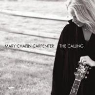 Mary Chapin Carpenter (МэриЧапинКарпентер): The Calling