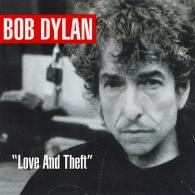 Bob Dylan (Боб Дилан): Love And Theft