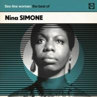Nina Simone (Нина Симон): See-Line Woman: The Best Of