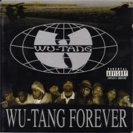 Wu-Tang Clan (Ву Танг Клан): Wu-Tang Forever