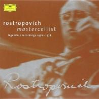 Mstislav Rostropovich (Мстислав Ростропович): Legendary Recordings