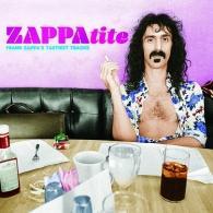 Frank Zappa (Фрэнк Заппа): ZAPPAtite - Tastiest Tracks