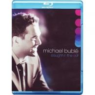 Michael Buble (Майкл Бубле): Caught In The Act