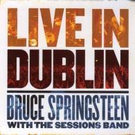 Bruce Springsteen (Брюс Спрингстин): Live In Dublin