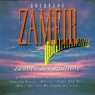 Gheorghe Zamfir (Георге Замфир): Zauber Der Panflute