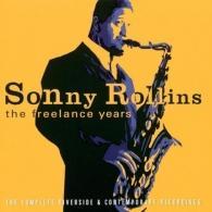 Sonny Rollins (Сонни Роллинз): The Freelance Years