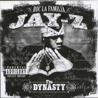 Jay-Z (Джей Зи): The Dynasty