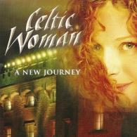 Celtic Woman (Селтик Вумен): A New Journey