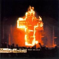 Marilyn Manson (Мэрилин Мэнсон): The Last Tour On Earth