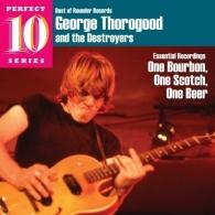 George Thorogood (Джордж Торогуд): One Bourbon, One Scotch, One Beer