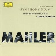 Claudio Abbado (Клаудио Аббадо): Mahler: Symphony No.6