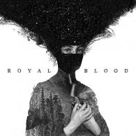 Royal Blood (Ройал Блуд): Royal Blood