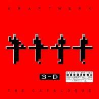 Kraftwerk (Крафтверк): 3-D The Catalogue