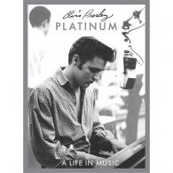 Elvis Presley (Элвис Пресли): Platinum A Life In Music