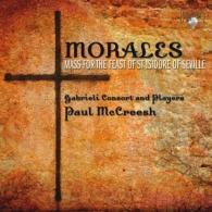 Gabrieli Consort (Габриель Консорт): Morales: Mass for The Feast of St. Isidore of Seville