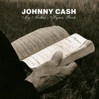 Johnny Cash (Джонни Кэш): My Mother's Hymn Book