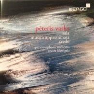 Peteris Vasks (Петерис Васкс): Vasks: Sala/Musica Appassionata/Credo