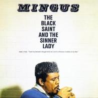 Charles Mingus (Чарльз Мингус): The Black Saint & The Sinner Lady