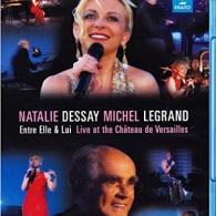 Michel Legrand (Мишель Легран): Entre Elle & Lui - Live In Versailles