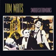 Tom Waits (Том Уэйтс): Swordfishtrombones
