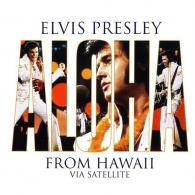 Elvis Presley (Элвис Пресли): Aloha From Hawaii Via Satellite