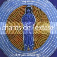 Sequentia (Секвенция): Chants De L'Extase