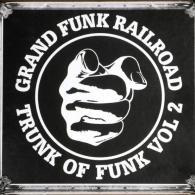 Grand Funk Railroad (Гранд Фанк Рейлроуд): Trunk Of Funk, Vol. 2