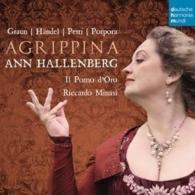 Ann Hallenberg (Анн Халленберг): Agrippina - Opera Arias By Graun, Handel, Perti, Porpora