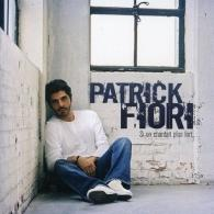 Patrick Fiori (Патрик Фьори): Si On Chantait Plus Fort