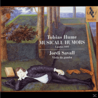 Jordi Savall (Жорди Саваль): Hume: Musicall Humors, London 1605