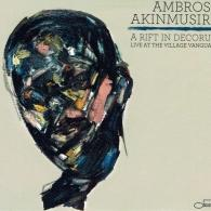 Ambrose Akinmusire (Амброз Акинмусири): A Rift In Decorum: Live At The Village Vanguard