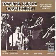 Charles Mingus (Чарльз Мингус): Town Hall Concert, 1964