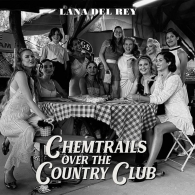 Lana Del Rey (Лана Дель Рей): Chemtrails Over The Country Club