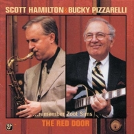 The Red Door - Hamilton & Pizzarelli Remember Zoot