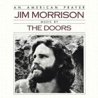An American Prayer - Jim Morrison - Music By The Doors