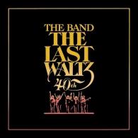 The Last Waltz (40th Anniversary)