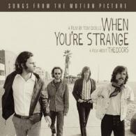 When You'Re Strange: A Film About The Doors (Songs From The Motion Picture)