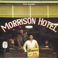 Morrison Hotel (40Th Anniversary)