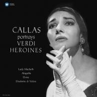 Callas portrays Verdi Heroines