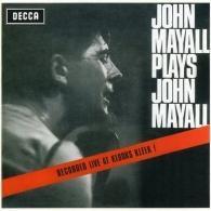 Plays John Mayall (Live At Klooks Kleek)