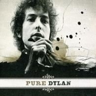 Pure Dylan. An Intimate Look At Bob Dylan