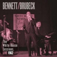 Bennett & Brubeck: The White House Sessisions Live 1962