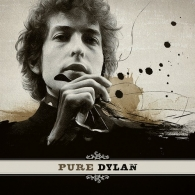 Pure Dylan – An Intimate Look At Bob Dylan